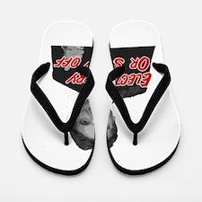 Rick Perry 2012 or Screw Off! Flip Flops