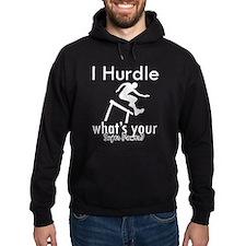 I Hurdle Hoodie