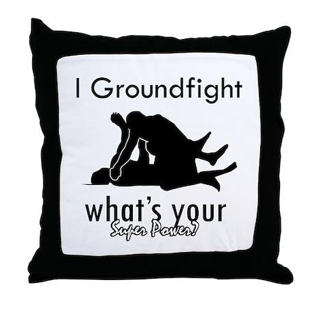 I Groundfight Throw Pillow