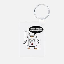 Dirty job Keychains