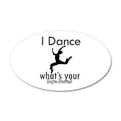 I Dance 22x14 Oval Wall Peel