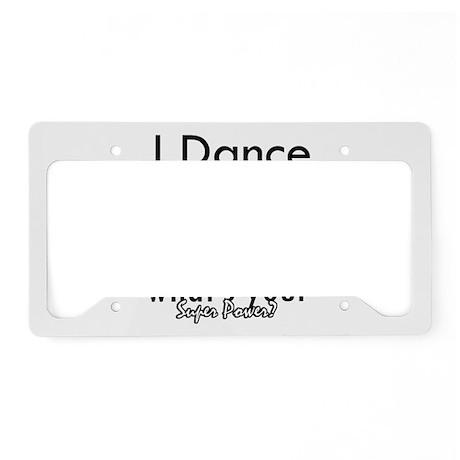 I Dance License Plate Holder