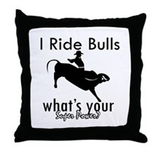 I Ride Bulls Throw Pillow