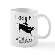 I Ride Bulls Mug