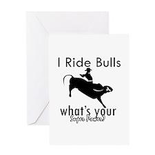I Ride Bulls Greeting Card