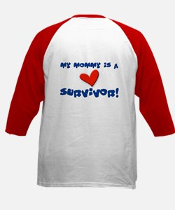 My mommy is a survivor! Tee