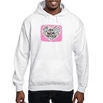 MY MOM ROCKS Hooded Sweatshirt