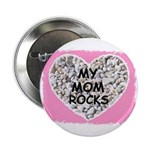 MY MOM ROCKS 2.25