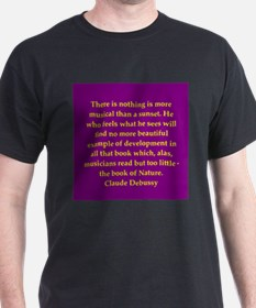 Claude Debussy quotes T-Shirt