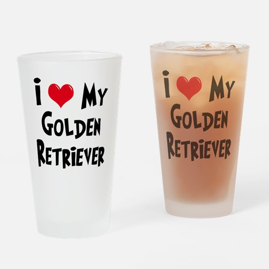 I Love My Golden Retriever Drinking Glass