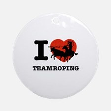 I love Team roping Ornament (Round)