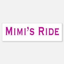 Mimi's Ride Bumper Bumper Sticker