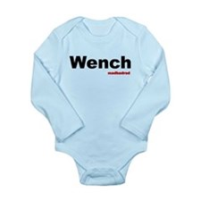 Wench Long Sleeve Infant Bodysuit