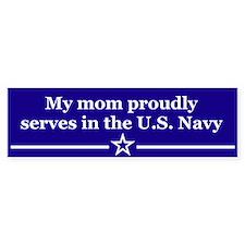 My mom proudly serves Bumper Bumper Sticker