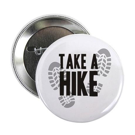 """Take a Hike 2.25"""" Button"""