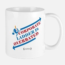 Corporate Ladder Overrated 02 Mugs