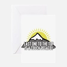 Last one to the Top Greeting Card