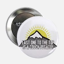 """Last one to the Top 2.25"""" Button"""