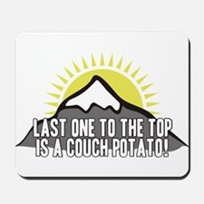 Last one to the Top Mousepad