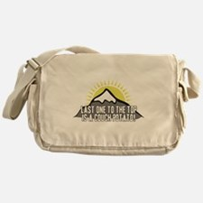 Last one to the Top Messenger Bag