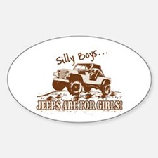 Silly Boys-Brown Decal