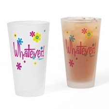 Cute Whatevs Drinking Glass