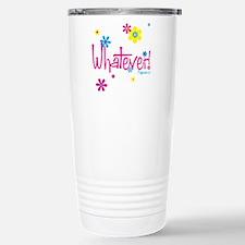 Funny Whatever Travel Mug