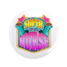 "Super Nurse 3.5"" Button"