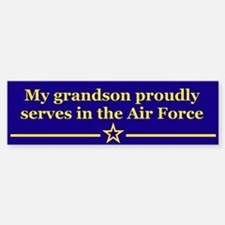 My grandson proudly serves Bumper Bumper Bumper Sticker