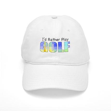 I'd Rather Play Golf Cap
