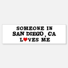 Someone in San Diego Bumper Bumper Bumper Sticker