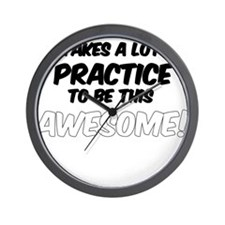 Practice to be this Awesome! Wall Clock