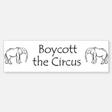 Boycott the Circus Bumper Bumper Bumper Sticker