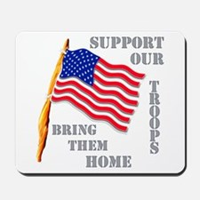 Support Our Troops Bring Them Home Mousepad