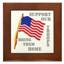 Support Our Troops Bring Them Home Framed Tile