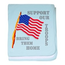 Support Our Troops Bring Them baby blanket