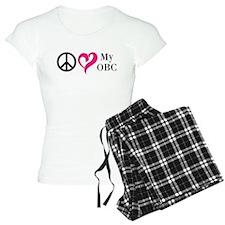 Peace, Love & My OBC Pajamas