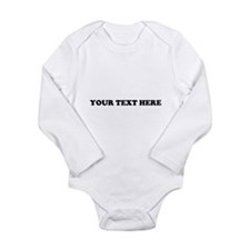 Custom Text Long Sleeve Infant Bodysuit