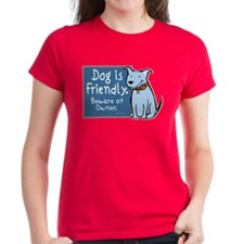 Dog Is Friendly Tee