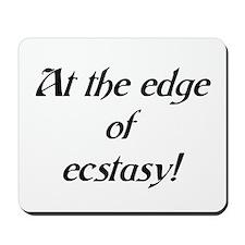 edge of ecstasy Mousepad