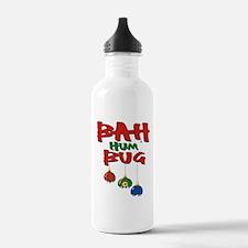 Bah Humbug Broken Christmas Ornaments Water Bottle