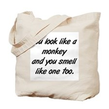look like a monkey Tote Bag