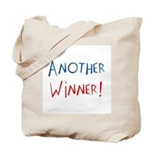 another winner! Tote Bag