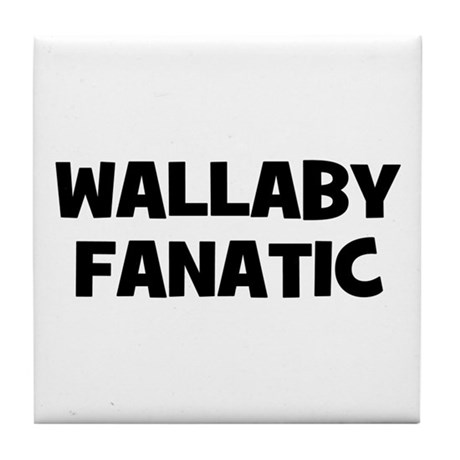 Wallaby Fanatic Tile Coaster