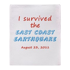 Survived East Coast Quake Throw Blanket