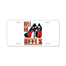 Hell on Heels from rude_rags_ Aluminum License Pla