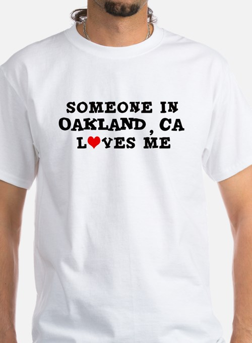 Someone in Oakland Shirt