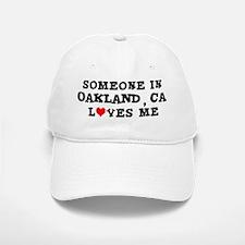 Someone in Oakland Baseball Baseball Cap