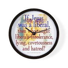 Jesus Liberal? Wall Clock