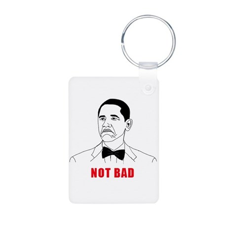 Not Bad Obama Aluminum Photo Keychain